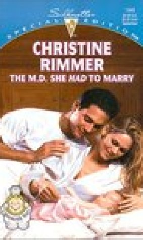 The M.D. She Had To Marry (Bravo Family, #6) (Conveniently Yours, #6)