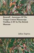 Download Beowulf - Autotypes of the Unique Cotton Manuscript Vitellius a XV in the British Museum books