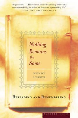 Nothing Remains the Same: Rereading and Remembering