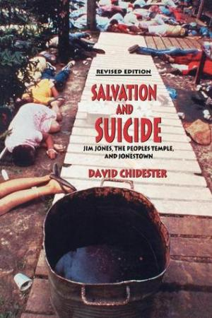 Reading books Salvation and Suicide: An Interpretation of Jim Jones, the Peoples Temple, and Jonestown
