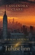 Download Tuhast linn. Surmav arsenal II books