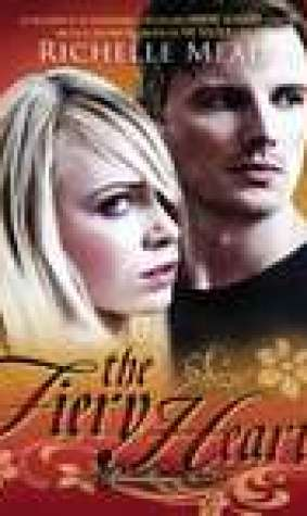The Fiery Heart (Bloodlines, #4)