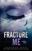 Download Fracture Me (Shatter Me, #2.5) books