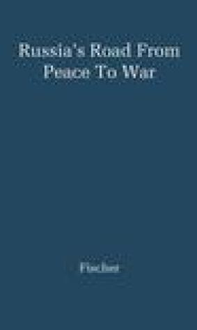 Russia's Road from Peace to War: Soviet Foreign Relations 1917-41