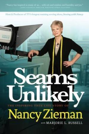 Reading books Seams Unlikely: The Inspiring True Life Story of Nancy Zieman