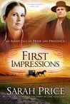 First Impressions: An Amish Tale of Pride and Prejudice (The Amish Classics, #1)