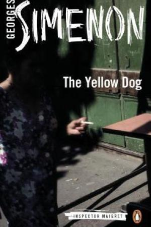 read online The Yellow Dog (Maigret #6)