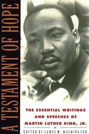 Reading books A Testament of Hope: The Essential Writings and Speeches