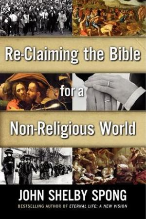 Reading books Re-Claiming the Bible for a Non-Religious World