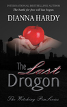 The Last Dragon (The Witching Pen series, #4)