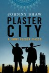 Plaster City (A Jimmy Veeder Fiasco, #2)