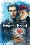 The Heart of Frost  (North Pole City Tales #2)