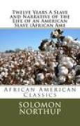 Download Twelve Years a Slave and Narrative of the Life of an American Slave books