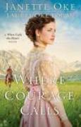 Download Where Courage Calls (Return to the Canadian West #1) books
