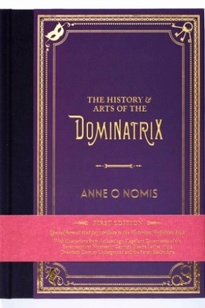 Reading books The History & Arts of the Dominatrix