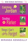 Miranda Kenneally Bundle: Catching Jordan, Stealing Parker, Things I Can't Forget (Hundred Oaks, #1-3)