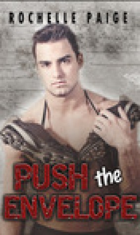 Push the Envelope (Blythe College, #1)