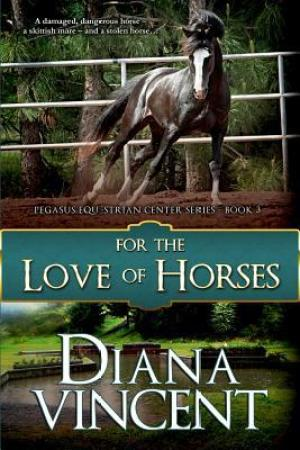 Reading books For the Love of Horses (Pegasus Equestrian Center, #3)