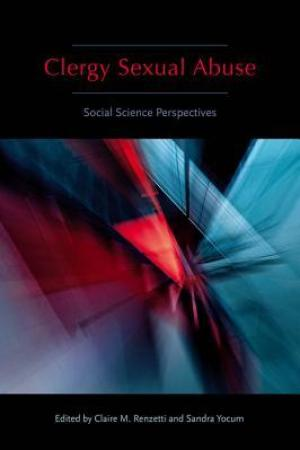 Reading books Clergy Sexual Abuse: Social Science Perspectives