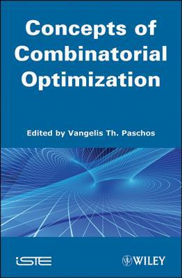 Concepts of Combinatorial Optimization