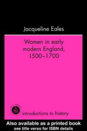 Reading books Women in Early Modern England, 1500-1700