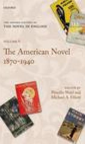 The American Novel 1870-1940: Volume 6