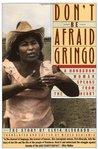Don't Be Afraid, Gringo