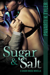 Sugar & Salt (Sugar House, #1)