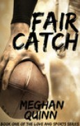 Download Fair Catch (Love and Sports, #1) books