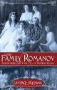 Download The Family Romanov: Murder, Rebellion, and the Fall of Imperial Russia pdf / epub books