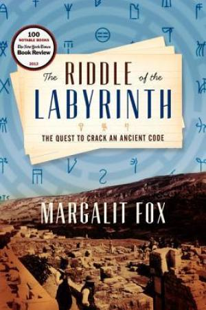 Reading books The Riddle of the Labyrinth: The Quest to Crack an Ancient Code