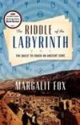 Download The Riddle of the Labyrinth: The Quest to Crack an Ancient Code books