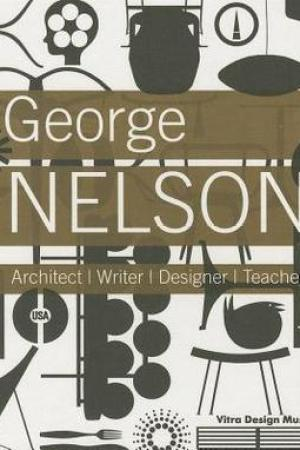 Reading books George Nelson: Architect / Writer / Designer / Teacher
