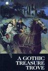 A Gothic Treasure Trove