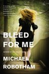 Bleed for Me (Joseph O'Loughlin #4)