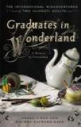 Download Graduates in Wonderland: The International Misadventures of Two (Almost) Adults pdf / epub books