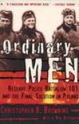 Download Ordinary Men: Reserve Police Battalion 101 and the Final Solution in Poland books