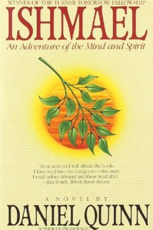 read online Ishmael: An Adventure of the Mind and Spirit