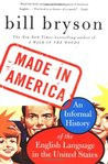 Download Made in America: An Informal History of the English Language in the United States