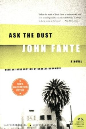 Reading books Ask the Dust (Arthur Bandini, #3)