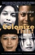 Download Colonize This!: Young Women of Color on Today's Feminism pdf / epub books