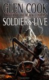 Soldiers Live (The Chronicles of the Black Company, #9)