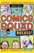 Download Comics Squad: Recess! (Comics Squad, #1) pdf / epub books