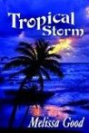 Tropical Storm (Dar and Kerry, #1)