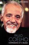 Paulo Coelho: Confessions of a Pilgrim