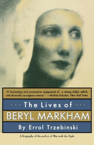 The Lives of Beryl Markham