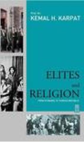 Elites and Religion: From Otoman Empire to Turkish Republic
