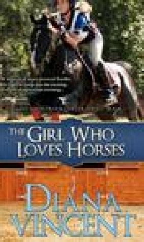 The Girl Who Loves Horses (Pegasus Equestrian Center, #1)