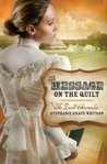 The Message on the Quilt (The Quilt Chronicles #3)