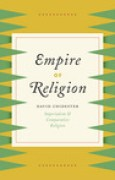 Download Empire of Religion: Imperialism and Comparative Religion books